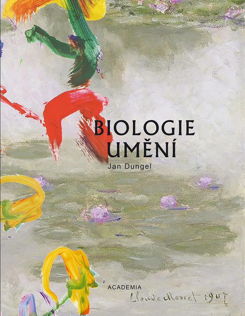 BIOLOGIE UMĚNÍ, Academia Praha 2020
