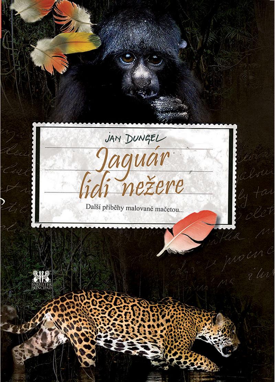 JAGUÁR LIDI NEŽERE (Jaguar doesn't eat people)