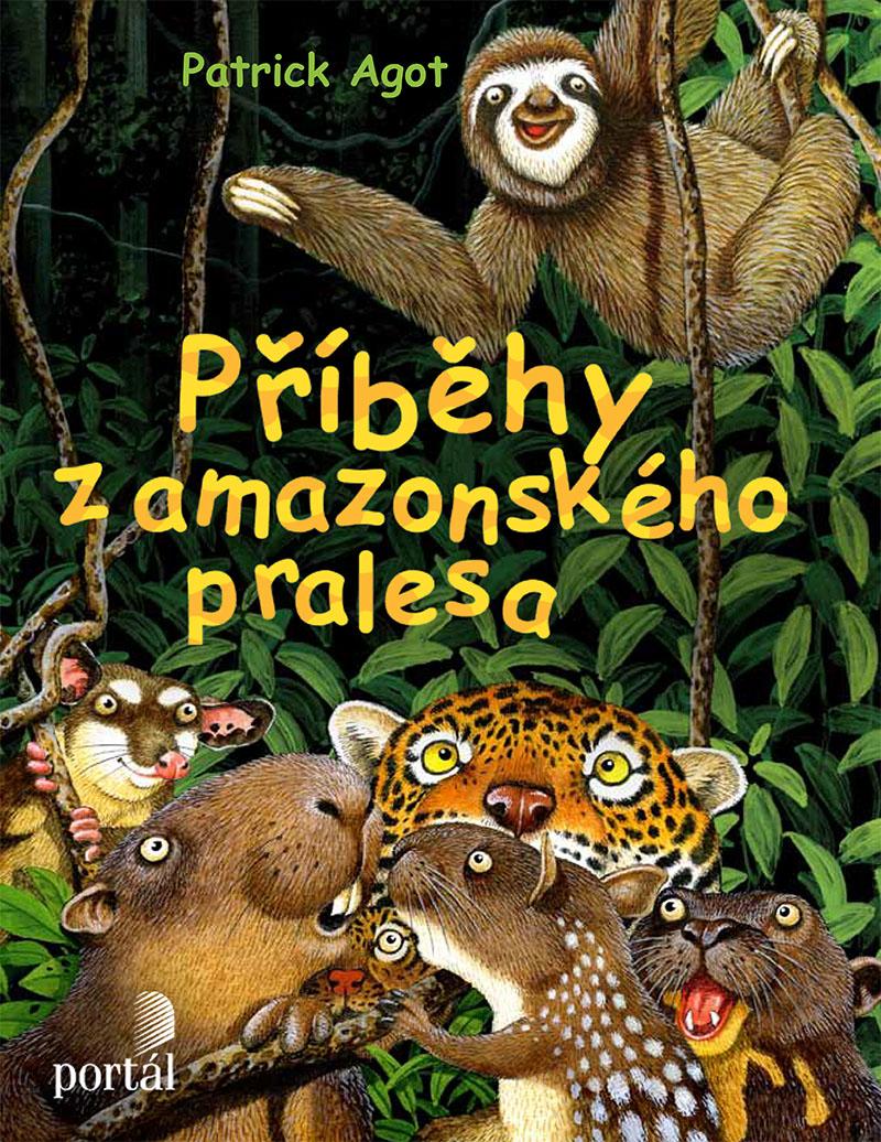 PŘÍBĚHY Z AMAZONSKÉHO PRALESA (Tales of amazonian rainforest)
