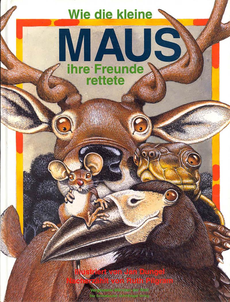 WIE DIE KLEINE MAUS IHRE FREUNDE RETTETE, Der Schwabacher Schriftkegel Verlag 1996